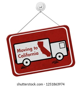 Moving to California sign, A red hanging sign with text Moving to California with a state map isolated over white 3D Illustration