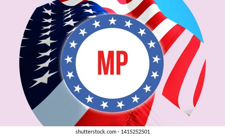 MP election on a USA background, 3D rendering. United States of America flag waving in the wind. Voting, Freedom Democracy, MP concept. US Presidential election banner