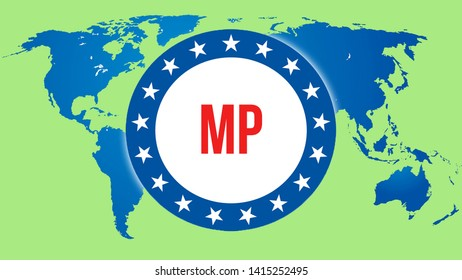 MP election on a World background, 3D rendering. World country map as political background concept. Voting, Freedom Democracy, MP concept. MP and Presidential election banner