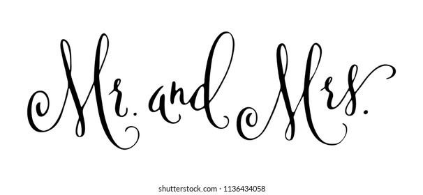 Mr and Mrs wedding words. Mister and Missis hand written design element in black isolated over white. Traditional calligraphy.