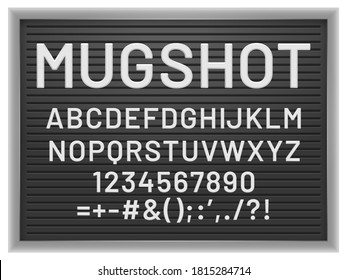 Mugshot letter board. Black frame with white plastic changeable letters and numbers for messages,  mockup for banner or menu signs. Alphabet, numbers and punctuation marks illustration