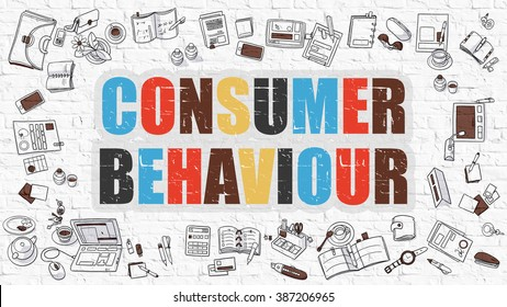 Multicolor Concept - Consumer Behaviour - on White Brick Wall with Doodle Icons Around. Modern Illustration with Doodle Design Style.