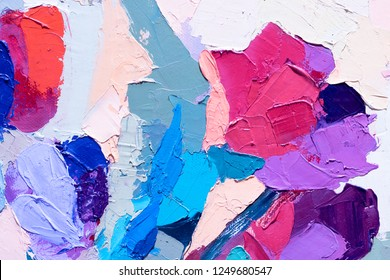 Multicolor oil texture. Brushstrokes on canvas. Abstract  floral illustration  .  Oil painting on canvas. Fragment of artwork. Spots of paint. Modern art. Contemporary art.