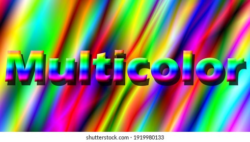 multicolor rainbow abstract with multicolor text background