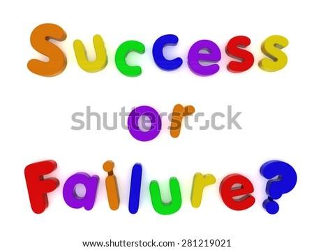 multicoloured success or failure fridge magnet letters isolated on white