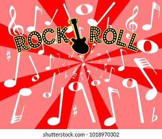 A musical background with the legend rock and roll