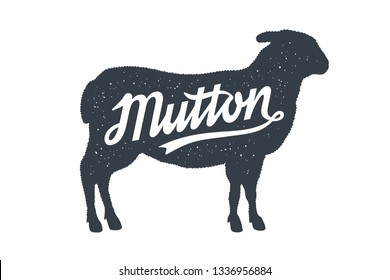Mutton, Sheep, Lamb. Lettering. Vintage lettering, retro print, poster for Butchery shop, sheep silhouette with lettering text typography Mutton. Silhouette sheep for meat shop. Illustration