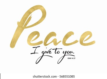 My Peace I give you Bible Scripture Typography Design Card from Gospel of John with Gold Foil Style Brush Script Font on white background
