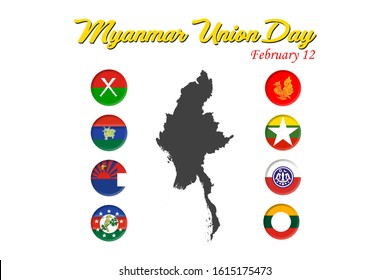 Myanmar Union day on February 12; flag of eight ethnic groups on both sides of Myanmar map.