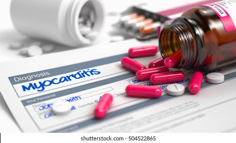 Myocarditis - Handwritten Diagnosis in the Anamnesis. Medical Concept with Heap of Pills, CloseUp View, Selective Focus. Myocarditis Wording in Anamnesis. Close View of Medicine Concept. 3D.
