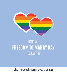 National Freedom to Marry Day illustration. Rainbow heart shape LGBTQ icon. Same-sex marriage support icon. Two rainbow hearts illustration. Freedom to Marry Day Poster, February 12. Important day