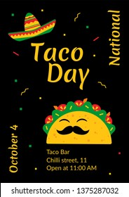 National taco day celebration cafe poster design. Traditional illustration with cute taco character, sombrero and festive sign in red, green and yellow colors for mexican style party on October 4th