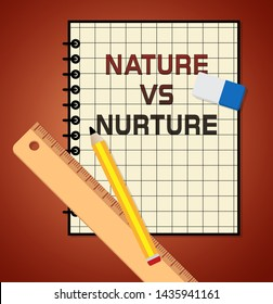 Nature Vs Nurture Report Means Theory Of Natural Intelligence Against Development Or Family Growth From Love- 3d Illustration