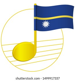 Nauru flag and musical note. Music background. National flag of Nauru and music festival concept  illustration