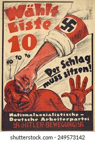 Nazi Party anti-Semitic poster for the German parliament, the Reichstag, 1928. Political campaign poster for Nazi Party shows the fist of a Nazi arm banded punching a stereotypical Jewish man.