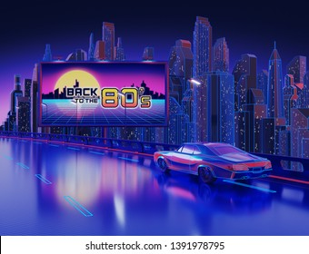 "Neon Night City Background with ""Back to the 80´s"" Banner. 3D illustration"