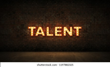 Neon Sign on Brick Wall background - Talent. 3d rendering