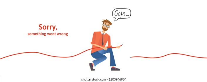 Nerdy guy with disconnected cable in his hands. Text warning message, sorry something went wrong. Oops 404 error page, template for website. Colored flat illustration. Horizontal. Raster version.