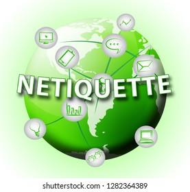 Netiquette Polite Digital Behavoir Or Web Etiquette. Civility Protocol On Networks And Tech - 3d Illustration