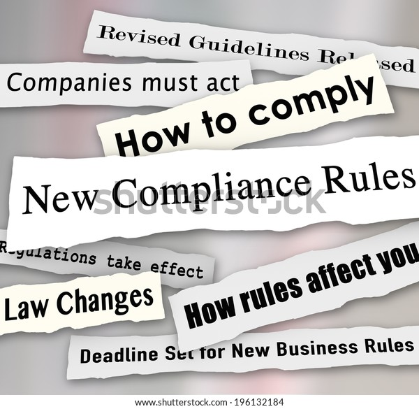 New Compliance Rules newspaper headlines Revised Guidelines Released
