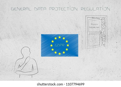new general data protection regulation conceptual illustration: user next to European flag with GDPR text and door with access to personal data