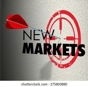 New Market word on a wall and arrow hitting the target to illustrate business growth to expanded areas to increase sales and marketing share