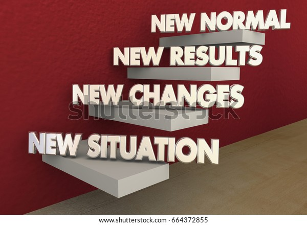 New Normal Situation Changes Results Steps Stock Illustration