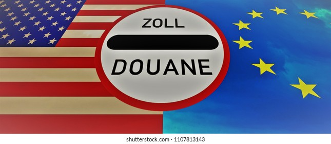 New tariffs between the USA and the EU -  The sign duty / douane in the middle between the American and European flag.