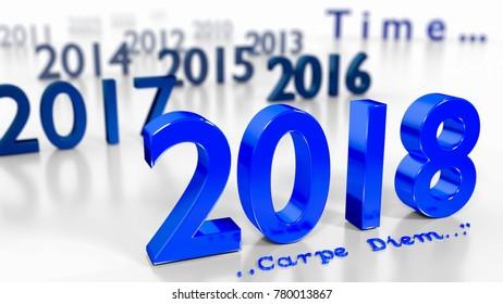 New Year 2018 - passing time concept - carpe diem - 3d render