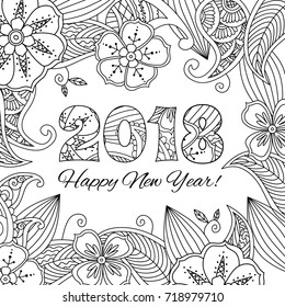 New year card with numbers 2018 on floral background. Zentangle inspired style. Zen monochrome graphic. Image for calendar, congratulation card, coloring book. Raster illustration