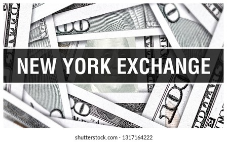 New York Exchange NYSE Closeup Concept. American Dollars Cash Money,3D rendering. NYSE New York Exchange at Dollar Banknote. Financial USA money banknote and NYSE money investment profit concept