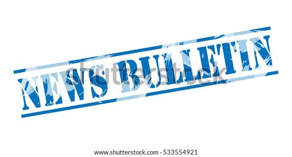 news bulletin blue stamp on white background