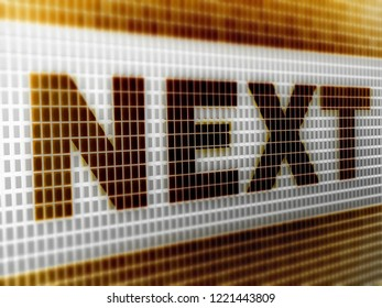 """""""Next"""" in the screen. 3D Illustration."""