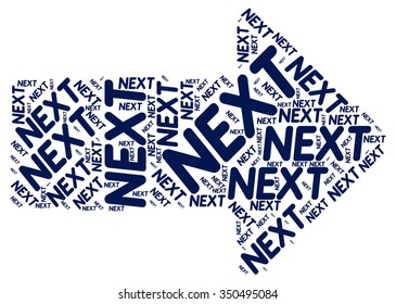 Next text collage Composed in the shape of Arrow