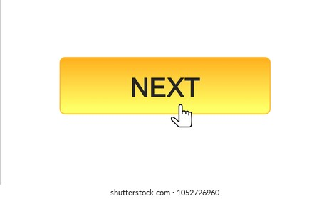 Next web interface button clicked with mouse cursor orange color, online program