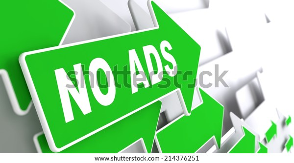 No Ads on Direction Sign - Green Arrow on a Grey Background.