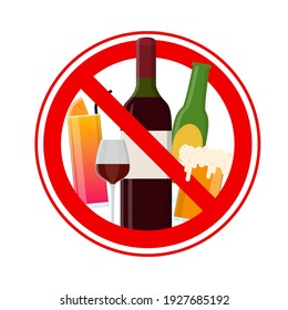 No Alcohol Sign Include of Wine, Beer and Cocktail Drinks Forbidden Warning Concept. illustration of Alcoholic Ban