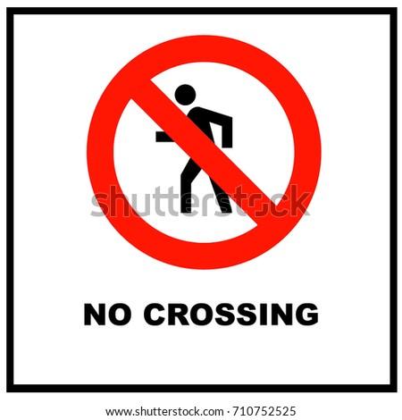 no crossing signのイラスト素材 710752525 shutterstock