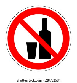 No drinking sign. Prohibit alcohol sign isolated on white background. No alcohol allowed sign. Ban wine and drink prohibition sign icon illustration. No binge icon. Stop alcohol Stock illustration