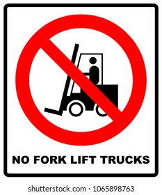 No forklift truck sign. Red prohibited icon isolate on white background. Symbol of Prohibit forklift in this area. No access for forklift trucks and other industrial vehicles in caution zone.