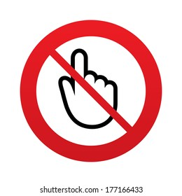 No Hand cursor sign icon. Do not touch or press. Hand pointer symbol. Red prohibition sign. Stop symbol.