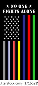 no one fights alone united states of america thin lines flag