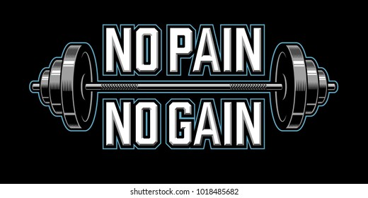 No pain no gain. Bodybuilding banner with barbells. illustration