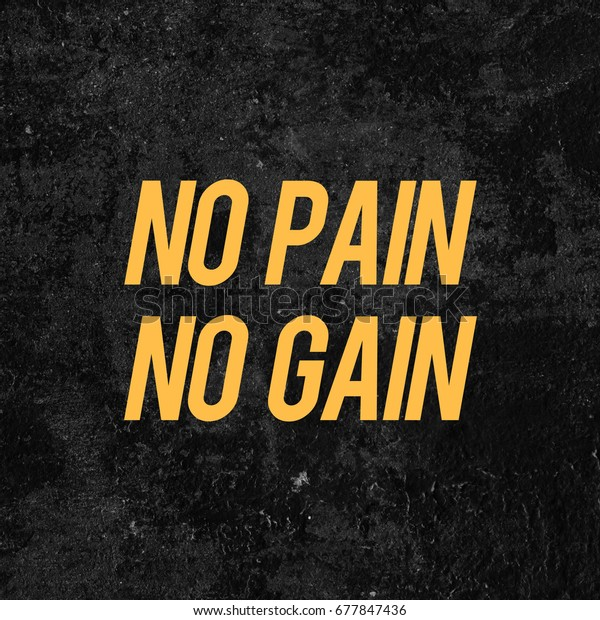 Ilustración de stock sobre No Pain No Gain Motivational Quote 677847436