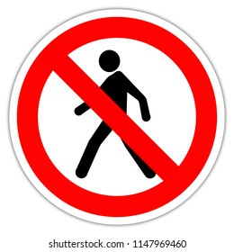 No Pedestrian Access industrial sign illustration - No admittance!