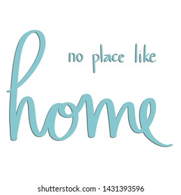 No Place Like Home Teal