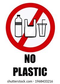 Kein Plastik, Verbotsschild mit Silhouette der üblichen Verwendung Kunststoff-Materialien wie Beutel, Flasche und Becher.
