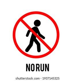 No run sign, illustration No running allowed sign
