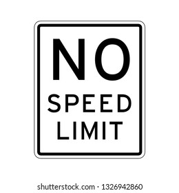No speed limit road sign in USA