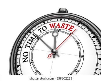 No time to waste red word on concept clock, isolated on white background